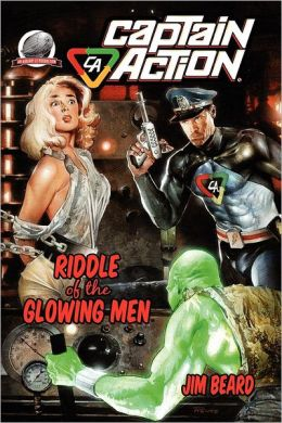 Captain Action Riddle of the Glowing Men Cover